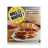 """""""Will It Waffle? Yes, It Will!"""" Cookbook"""