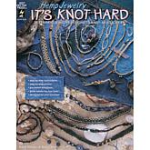 Hemp Jewelry It's Knot Hard Softcover Book